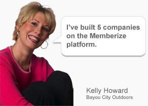 "Kelly Howard of Bayou City Outdoors. I""ve built 5 Businesses using the Memberize Platform"